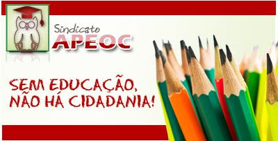 Sindicato APEOC busca urgente audiência com governador Cid Gomes