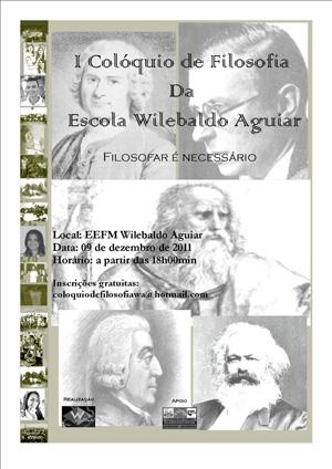 I Coloquio de Filosofia da escola Wilebaldo Aguiar
