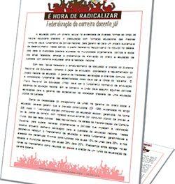É hora de radicalizar.  Federalização da carreira docente já!