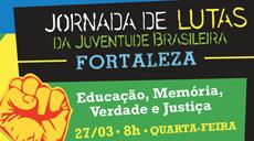 Dia 27 de março: Juventude Cearense nas ruas!