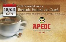 APEOC promove Café da Manhã com Bancada Federal do Ceará