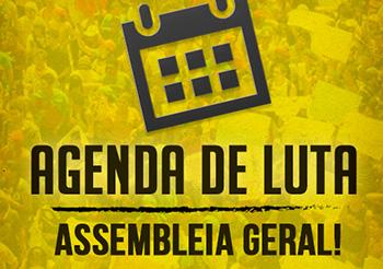 Agenda de luta e Assembleia Geral