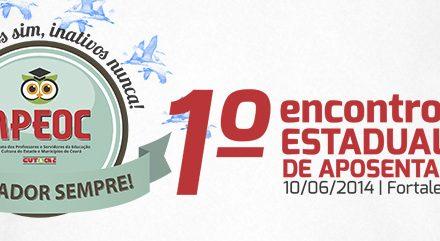 APEOC promove nesta terça (10/6) 1o. Encontro Estadual de Aposentados da Educação Cearense