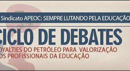 """""""Ciclo de Debates"""" no interior discute Royalties do Petróleo para Valorização dos Educadores"""