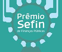 """""""Prêmio SEFIN"""": Prêmios de até R$ 2.000,00. Participe!"""