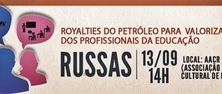 """Em Russas, no sábado (13/09), """"Ciclo de Debates: Royalties e Valorização dos Profissionais da Educação"""""""