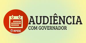 Remarcada para terça (10/02) primeira Audiência com Governador Camilo Santana