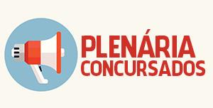 Plenária Concursados (Cadastros Reserva-SEDUC e Fortaleza): 31/03 (terça), 17h!