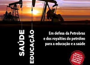 Mobilização da Semana da Pátria em defesa da Petrobras e do Pré-sal. Bandeira do Ceará agora é do Brasil!