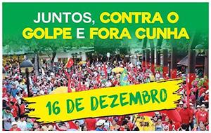 CONVOCAÇÃO: Dia Nacional de Luta contra o Golpe, em Defesa da Democracia (16/12)