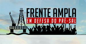 Reunião da Frente Ampla em Defesa do Pré-Sal