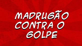 Participe do 'Madrugão contra o Golpe' nesta terça (23) no Aeroporto Pinto Martins