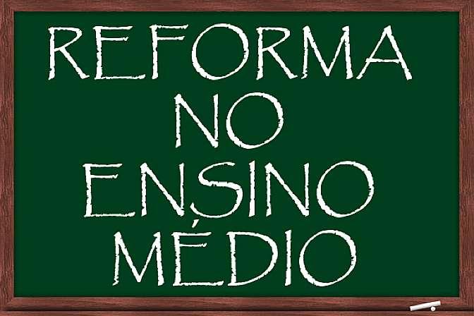 Análise da Medida Provisória nº 746, que trata da Reforma do Ensino Médio