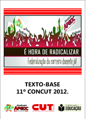 APEOC é Hora de Radicalizar, Federalização da carreira docente já – 2012