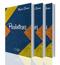 Parênteses – poeta Wagner Gomes