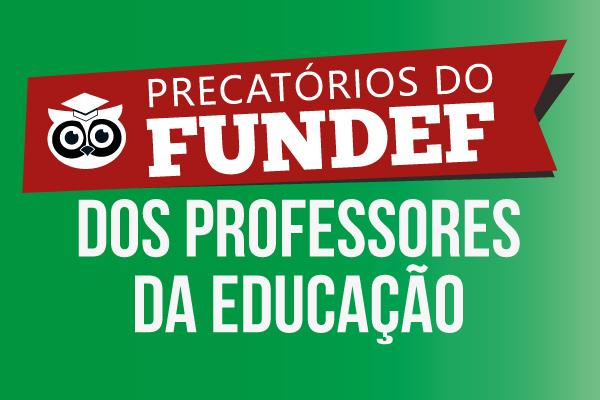 PRECATÓRIOS FUNDEF: JUSTIÇA FEDERAL INTIMA PARTES ENVOLVIDAS NO ...