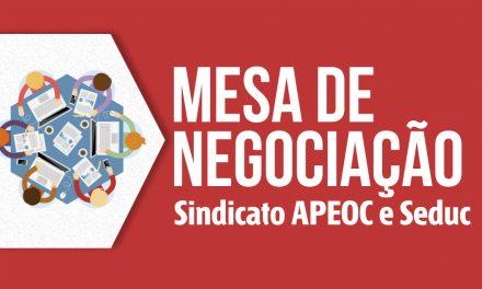 Primeira Mesa de Negociação Sindicato APEOC – Seduc de 2017 vai discutir Campanha Salarial dos Profissionais da Educação