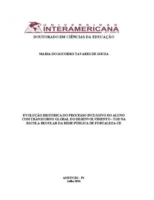 TESE DE DOUTORADO – Evolução histórica do processo inclusivo do aluno com transtorno global do desenvolvimento – TGD na escola regular da rede pública de Fortaleza-Ce