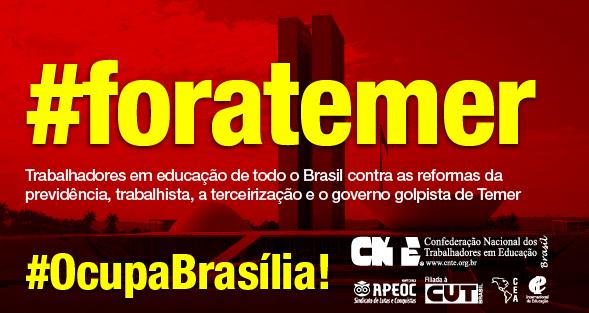 24 de maio: Vamos Ocupar Brasília e Exigir Diretas Já!