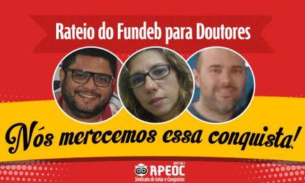 Doutores comemoram pagamento do rateio do Fundeb
