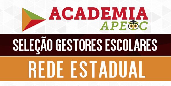 Academia APEOC inicia curso para Seleção de Gestores
