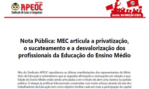 Nota Pública: MEC articula a privatização, o sucateamento e a desvalorização dos profissionais da Educação do Ensino Médio