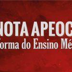 NOTA APEOC: Dia D pela revogação da Reforma do Ensino Médio e contra a BNCC