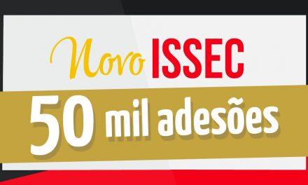 NOVO ISSEC: Mais de 50 mil adesões já foram realizadas