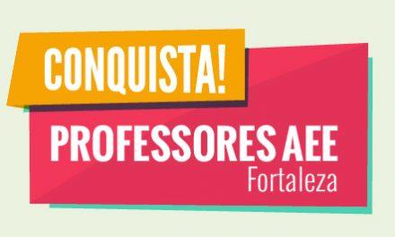 Prefeitura de Fortaleza atende pauta do Sindicato APEOC e lança edital para seleção de professores AEE