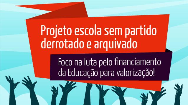 Projeto Escola sem Partido derrotado e arquivado, foco agora deve ser financiamento da Educação, afirma Anizio Melo