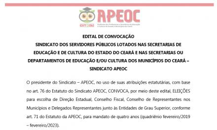 Veja o Edital de Convocação para Eleição do Sindicato APEOC