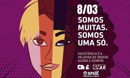 8 de Março será dia de luta no Ceará, pelos direitos das MULHERES e contra a Reforma da Previdência
