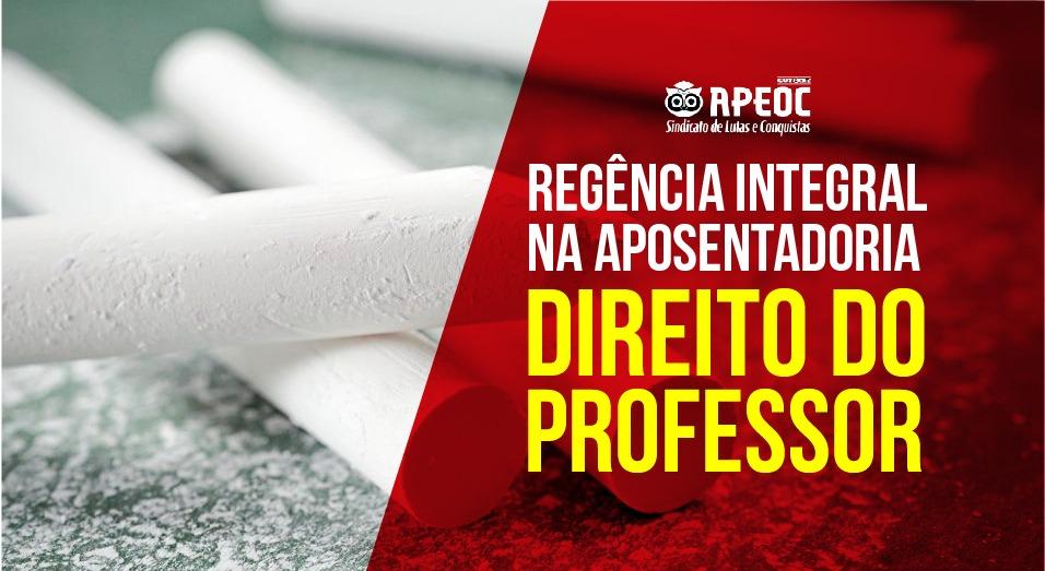 """""""Nenhum passo atrás"""" APEOC cobra incorporação integral da Regência na aposentadoria"""