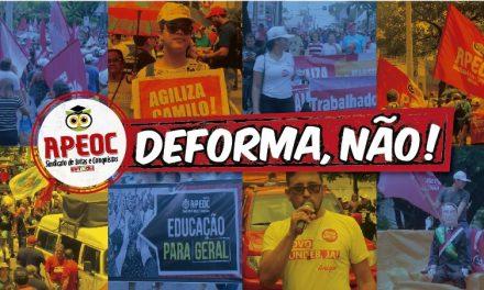 Educação Para Geral: APEOC leva trabalhadores da Educação às ruas contra a DEFORMA da Previdência e pela Pauta Estadual