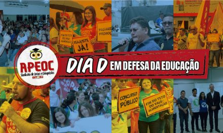 DIA D: APEOC vai às ruas na luta pelo Financiamento da Educação e cobrando o Reajuste dos Professores