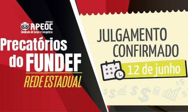 CONFIRMADO! Julgamento do STF sobre Precatórios do FUNDEF do Estado será dia 12 de Junho