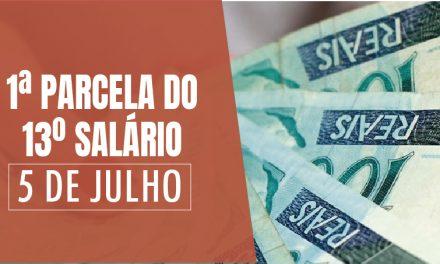 5 DE JULHO: ANUNCIADA A DATA DA 1ª PARCELA DO 13º SALÁRIO DO ESTADO