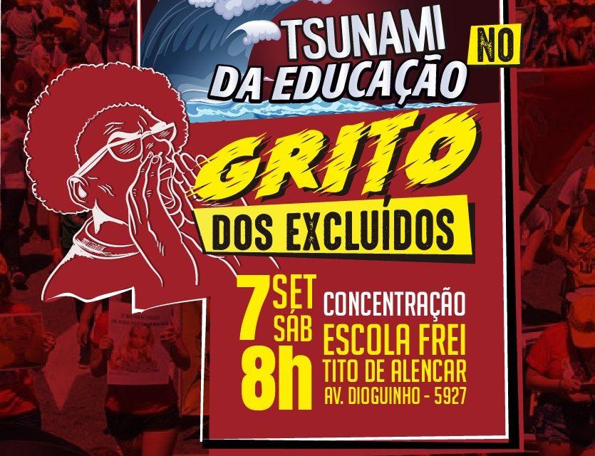 TSUMANI DA EDUCAÇÃO NO GRITO DOS EXCLUÍDOS