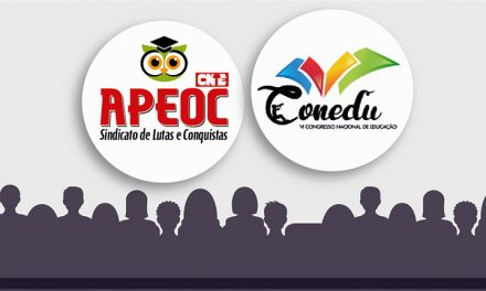 APEOC FIRMA APOIO AO VI CONEDU – CONGRESSO NACIONAL DE EDUCAÇÃO