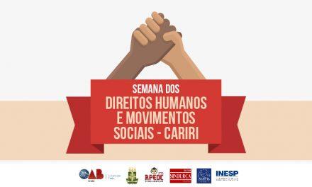 CARIRI: SEMANA DOS DIREITOS HUMANOS E MOVIMENTOS SOCIAIS