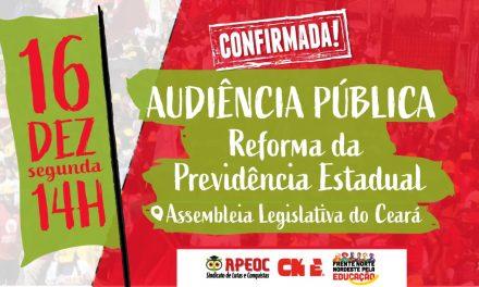 APEOC CONVOCA CATEGORIA PARA AUDIÊNCIA NA ASSEMBLEIA LEGISLATIVA SOBRE A REFORMA DA PREVIDÊNCIA ESTADUAL