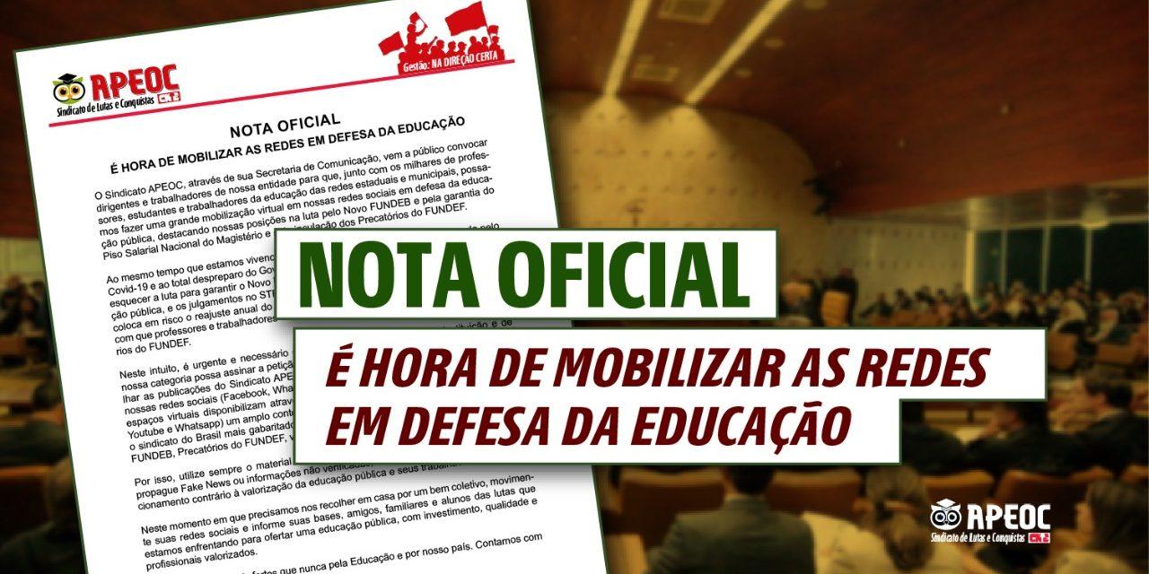 NOTA OFICIAL: É HORA DE MOBILIZAR AS REDES EM DEFESA DA EDUCAÇÃO