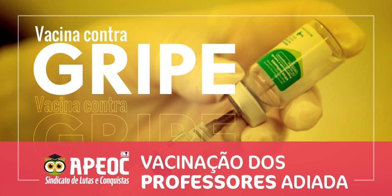 ADIADA VACINAÇÃO CONTRA GRIPE PARA PROFESSORES