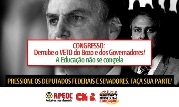 CONGRESSO: DERRUBE O VETO DE BOLSONARO E DOS GOVERNADORES
