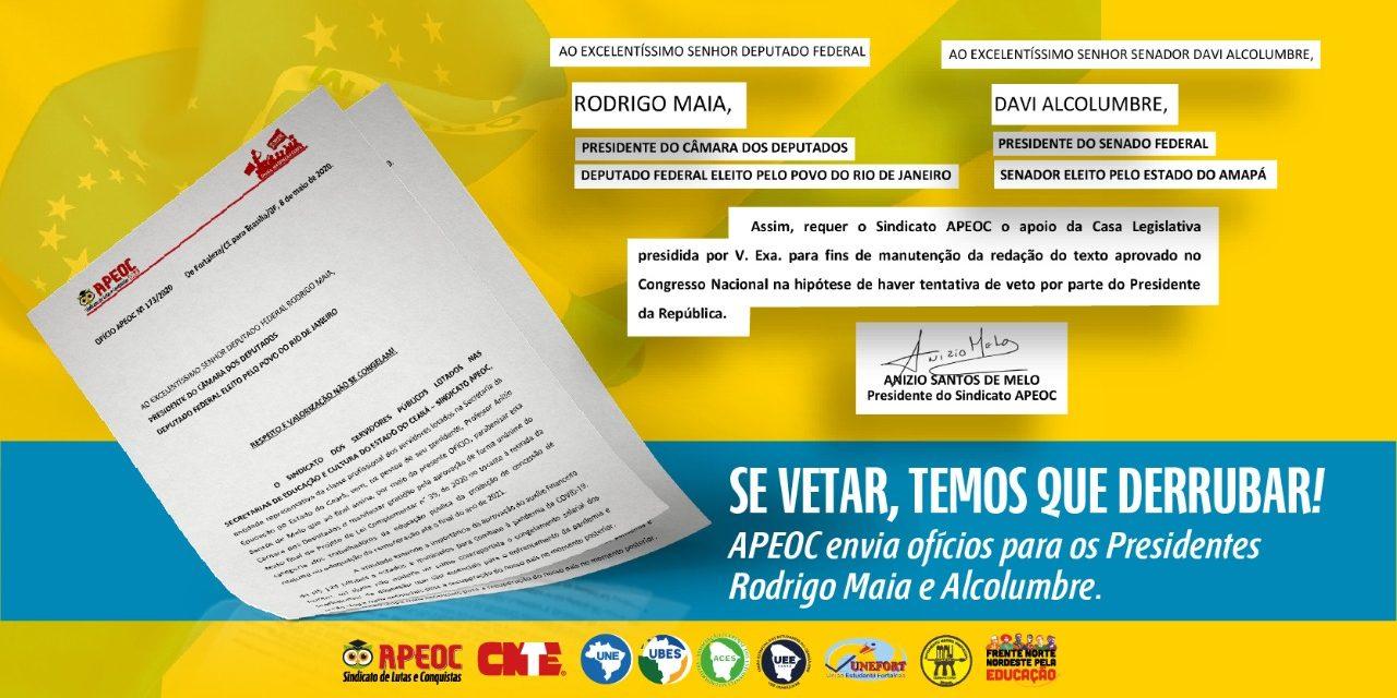 APEOC ENVIA OFÍCIOS AOS PRESIDENTES RODRIGO MAIA E DAVI ALCOLUMBRE PARABENIZANDO E PEDINDO DERRUBADA DO VETO