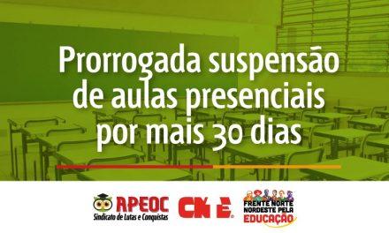 PRORROGADA SUSPENSÃO DE AULAS PRESENCIAIS POR MAIS 30 DIAS
