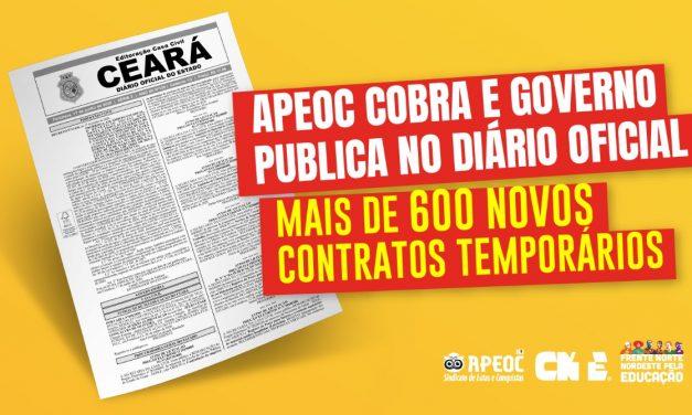 APEOC COBRA E GOVERNO PUBLICA NO DIÁRIO OFICIAL MAIS DE 600 NOVOS CONTRATOS TEMPORÁRIOS
