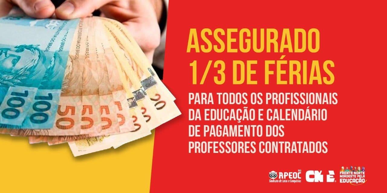 ASSEGURADO 1/3 DE FÉRIAS PARA TODOS OS PROFISSIONAIS DA EDUCAÇÃO