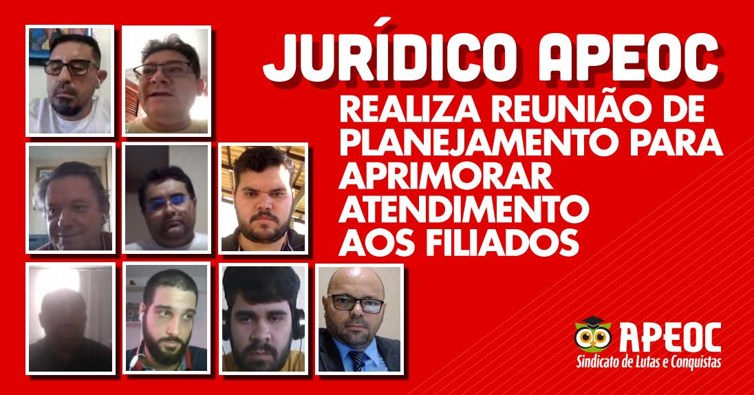 JURÍDICO APEOC REALIZA REUNIÃO DE PLANEJAMENTO PARA APRIMORAR ATENDIMENTO AOS FILIADOS