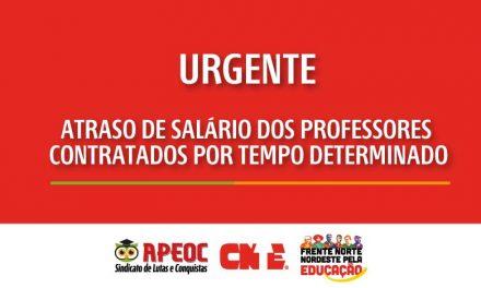 | URGENTE | ATRASO DE SALÁRIO DOS PROFESSORES CONTRATADOS POR TEMPO DETERMINADO